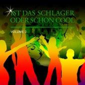 Ist Das Schlager Oder Schon Cool, Vol. 2 by Various Artists