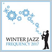 Winter Jazz Frequency 2017 by Various Artists