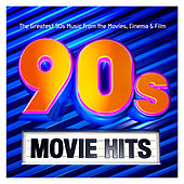 90s Movie Hits – The Greatest 90s Music from the Movies, Cinema & Film de Various Artists