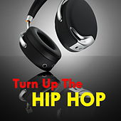 Turn Up The Hip Hop de Various Artists
