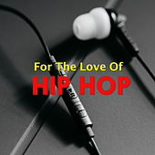 For The Love Of Hip Hop de Various Artists