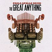 The Great Anything (Deluxe Edition) by Paolo 'Apollo' Negri