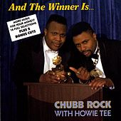 And The Winner Is by Chubb Rock