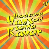Hardcore Hans und seine Raver, Vol. 1 by Various Artists