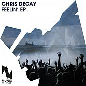 Feelin' by Chris Decay