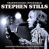 Transmission Impossible (Live) de Stephen Stills