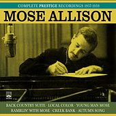 Mose Allison. Complete Prestige Recordings 1957-1959. Back County Suite / Local Color / Young Man Mose / Ramblin' with Mose / Creek Bank / Autumn Song de Mose Allison