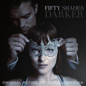 Fifty Shades Darker (Original Motion Picture Soundtrack) di Various Artists