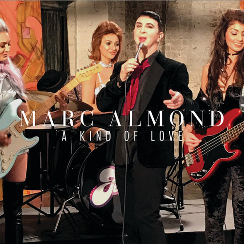 A Kind Of Love by Marc Almond