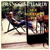 Moi vouloir toi - EP de Francoise Hardy