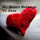 My Heart Belongs To Jazz von Various Artists