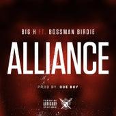 Alliance (feat. Bossman Birdie) von Big H