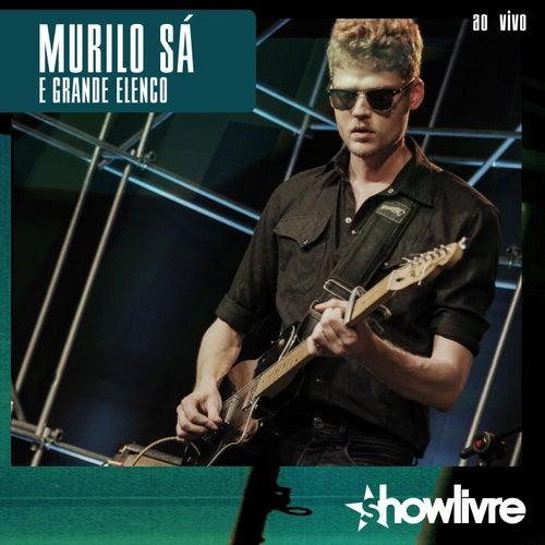 Murilo Sá & Grande Elenco no Estúdio Showlivre (Vol. II ao Vivo) by Murilo Sá