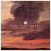 God That Saves (Radio Edit) by Iron Bell Music