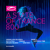 A State Of Trance 800 (The Official Compilation) von Various Artists