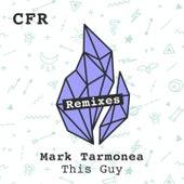 This Guy (Remixes) by Mark Tarmonea