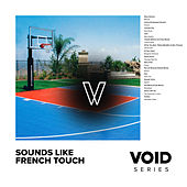 VOID: Sounds Like French Touch von Various Artists
