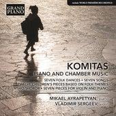 Komitas: Piano & Chamber Music von Various Artists