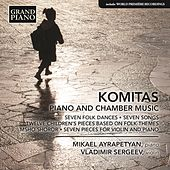 Komitas: Piano & Chamber Music by Various Artists