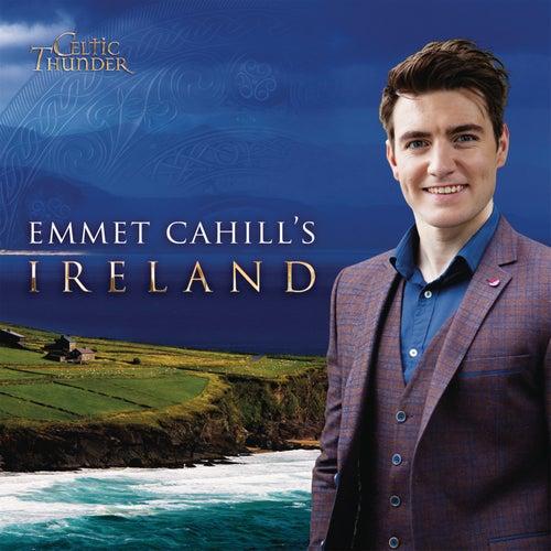 Emmet Cahill's Ireland by Celtic Thunder