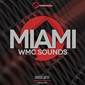 Miami: WMC Sounds (Various Artists) by Various Artists