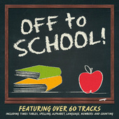 Off To School! by Various Artists