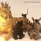 L'un de nous de Albin De La Simone