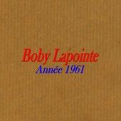 Année 1961 de Boby Lapointe
