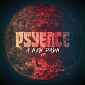 A New Dawn de Psyence