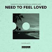 Need To Feel Loved von Sander Van Doorn