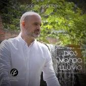 Dios Manda Lluvia by Gadiel Espinoza