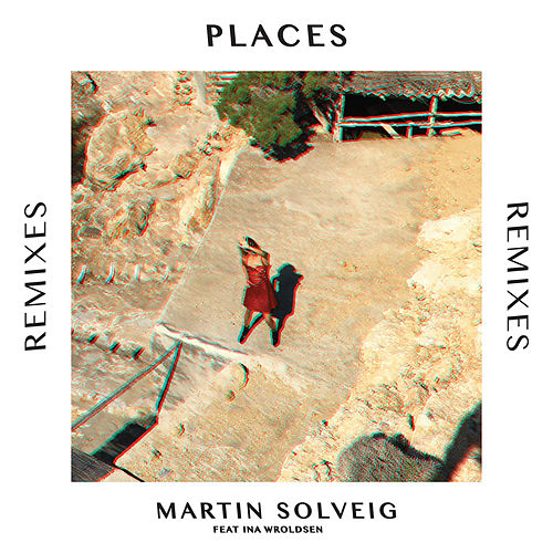 Places (Remixes) de Martin Solveig