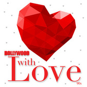 Bollywood With Love - 90s de Various Artists
