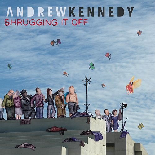 Shrugging It Off by Andrew Kennedy