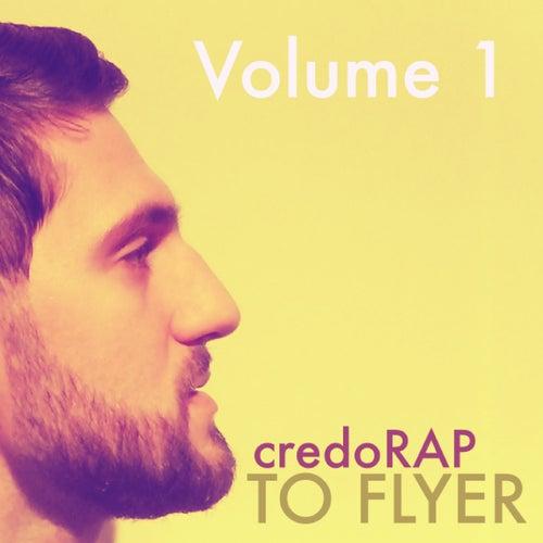 CredoRap, Vol. 1 von To Flyer