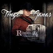Tengo Ganas by Remmy Valenzuela