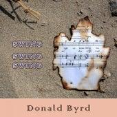 Swing Swing Swing by Donald Byrd
