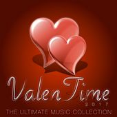 ValenTime 2017 (The Ultimate Music Collection) by Various Artists