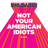 Not Your American Idiots di Various Artists