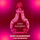Litter And Glitter by Bert Kaempfert