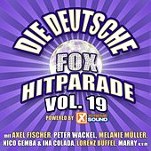 Die deutsche Fox Hitparade powered by Xtreme Sound, Vol. 19 von Various Artists