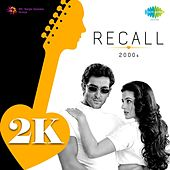 Recall 2000s by Various Artists