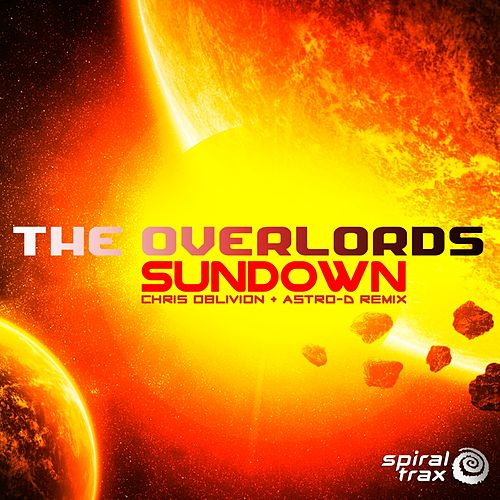 Sundown Remix by The Overlords