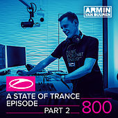A State Of Trance Episode 800 (Part 2) von Various Artists