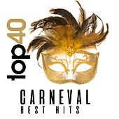 Top 40 Carneval Best Hits by Various Artists