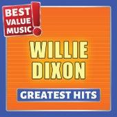 Willie Dixon - Greatest Hits (Best Value Music) de Willie Dixon