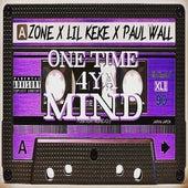 One Time 4 Ya Mind by Paul Wall