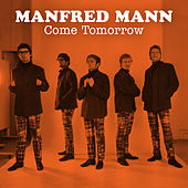 Come Tomorrow de Manfred Mann