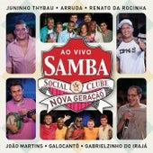 Samba Social Clube Nova Geração (Ao Vivo) by Various Artists
