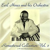 Remastered Collection, Vol. 2 (All Tracks Remastered 2017) by Earl Fatha Hines